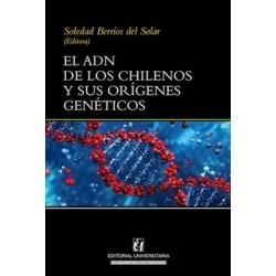 El ADN De Los Chilenos Y...