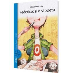 Federico: sí o sí poeta.